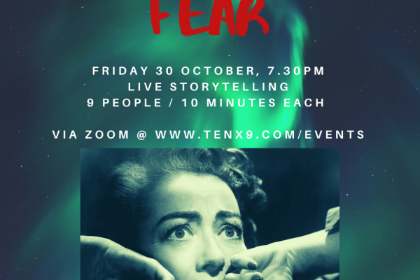 Northern Lights and Tenx9 : FEAR Live Storytelling