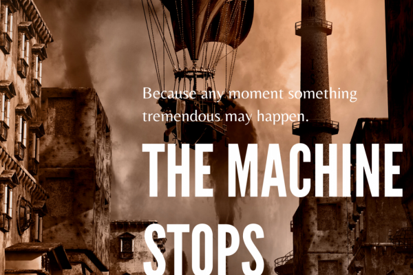 Picture this - The Machine Stops