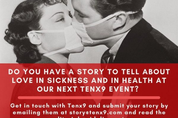 Do you have a story to tell at our upcoming Tenx9 event?
