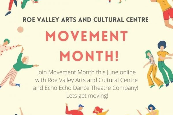 Join our sister centre Roe Valley Arts for Movement Month this June and get creative with movement!