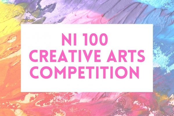 New Virtual Exhibition ​NI100 Creative Arts Competition Live online!
