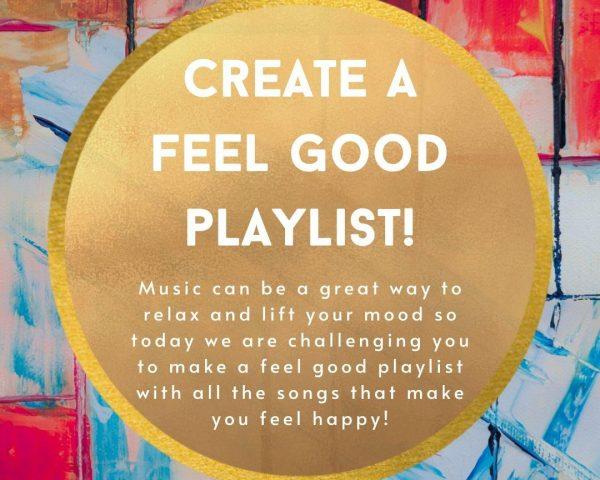 Week 7 - Create a Feel Good Playlist!